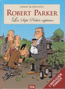 Robert Parker is niet door iedereen geliefd