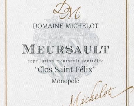 Domaine Michelot Meursault Clos Saint Felix